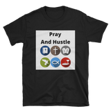 pray and hustle 2 Short-Sleeve Unisex T-Shirt