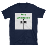 pray and hustle 3 Short-Sleeve Unisex T-Shirt