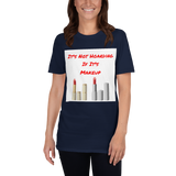 Its not hoarding if its makeup Short-Sleeve Unisex T-Shirt
