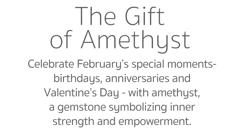 the gift of amethyst