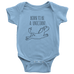 teelaunch Bodysuit Baby Onesie / Light Blue / NB Born To Be a Unicorn Bodysuit