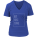 teelaunch T-shirt District Womens V-Neck / Royal Blue / S But Coffee First White Women's V-Neck