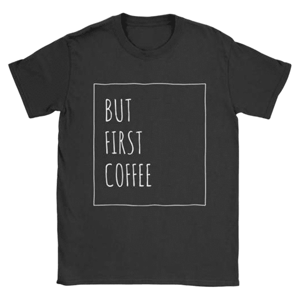 teelaunch T-shirt Gildan Womens T-Shirt / Black / S But First Coffee Women T-Shirt