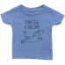 teelaunch T-shirt Infant T-Shirt / Baby Blue / 6M Born To Be A Unicorn Infant T-Shirt