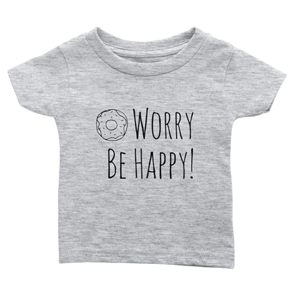 teelaunch T-shirt Infant T-Shirt / Heather Grey / 6M Be Happy Infant T-Shirt