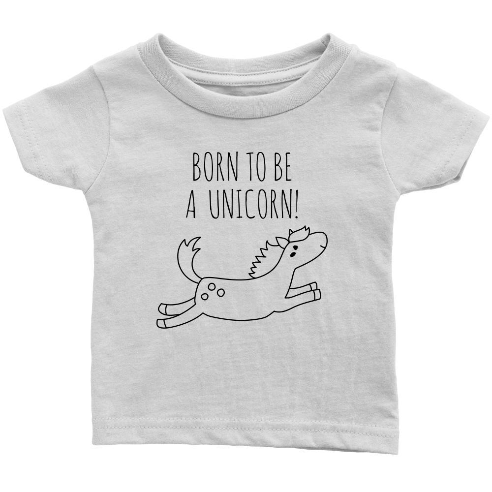 teelaunch T-shirt Infant T-Shirt / White / 6M Born To Be A Unicorn Infant T-Shirt