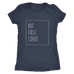 teelaunch T-shirt Next Level Ladies Triblend / Vintage Navy / S But First Coffee White Women's Triblend