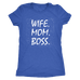 teelaunch T-shirt Next Level Ladies Triblend / Vintage Royal / S Wife Mom Boss Women T-Shirt