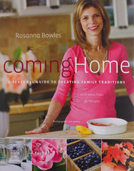 Rosanna Bowles shares her hostess secrets | Buy her book Coming Home