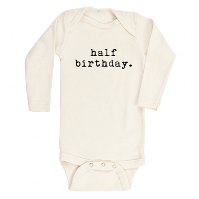 Half Birthday - Organic Bodysuit - Long Sleeve