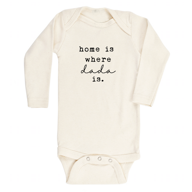 Home is Where Dada Is - Organic Bodysuit - Long Sleeve