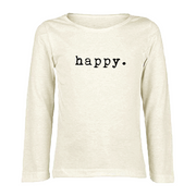 Happy - Organic Long Sleeve Tee