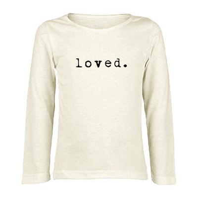 Loved - Organic Long Sleeve Tee