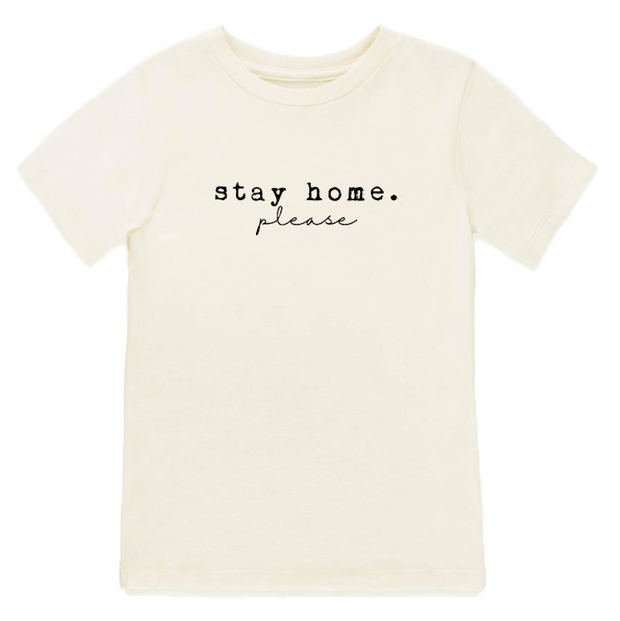 Stay Home. Please - Organic Tee