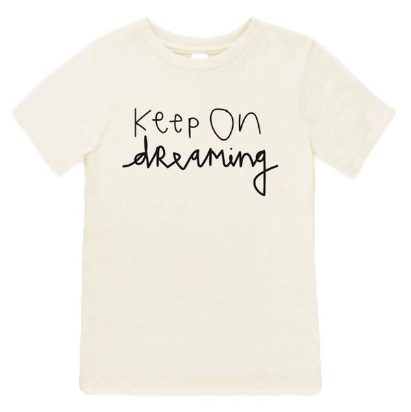 Keep On Dreaming - Organic Tee - Cream