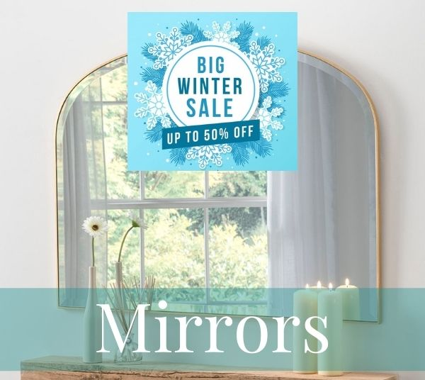 Big Winter Sale Mirrors
