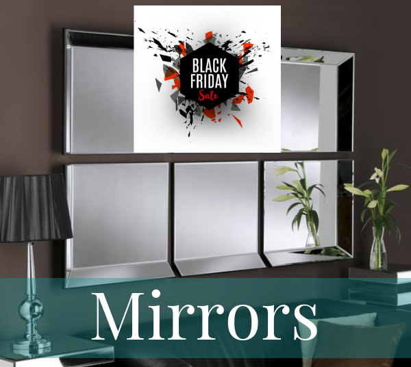 Black Friday Mirrors Collection