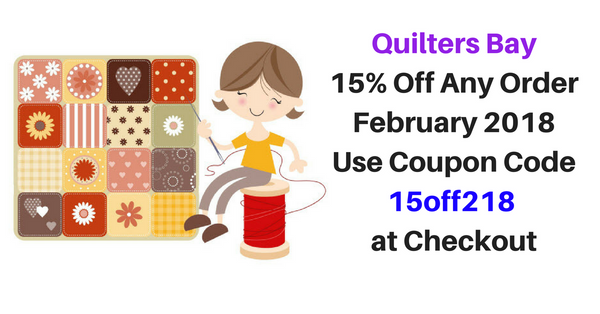 Quilters Bay Coupon - February 2018 - 15% Off Any Order