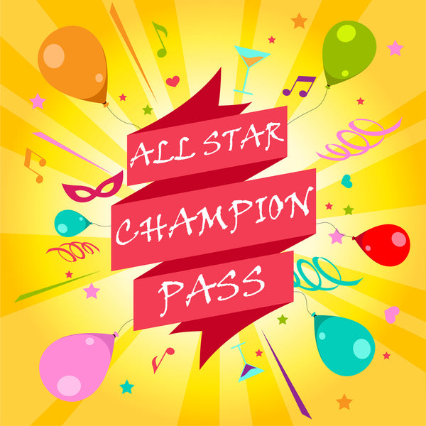 All Star - Champion Pass