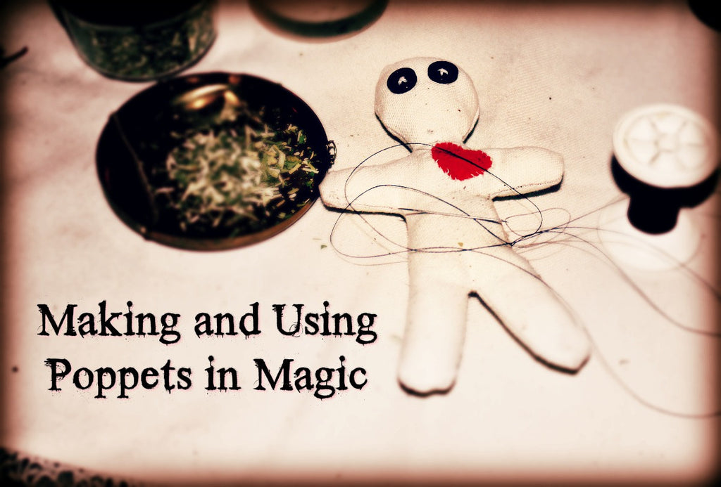 Making and Using Poppets in Magic