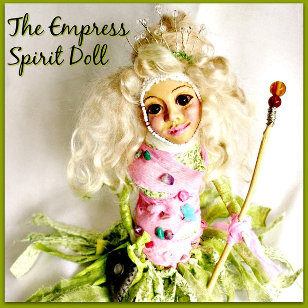 Empress Spirit Doll