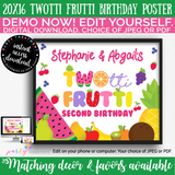 Twotti Frutti Birthday Poster, Twotti Frutti Welcome Sign
