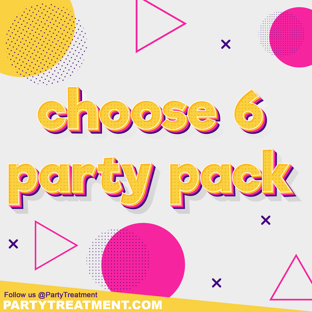 Party Pack - Pick 6
