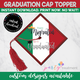 They Migrated, So I Graduated Graduation Cap Topper