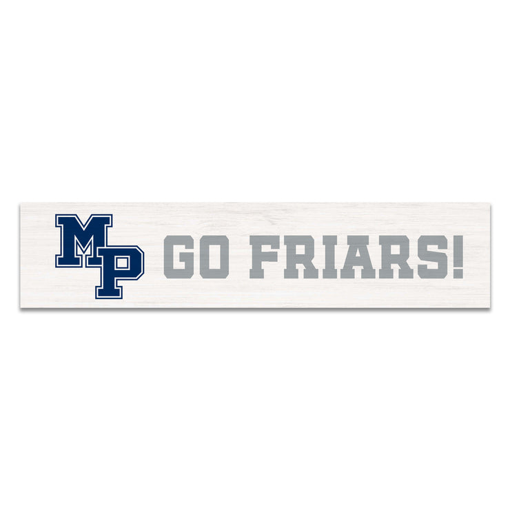 """GO FRIARS!"" Wood Sign"