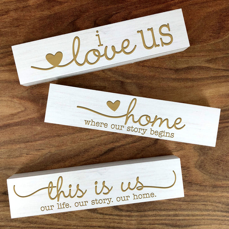 Table Decor Wood Blocks, This is Us, I Love US, Home is Where our Story Begins