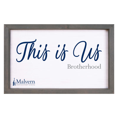 """This Is Us"" Brotherhood Wood Sign"