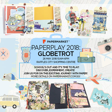 PaperPlay 2018: Globetrot