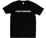 Fuck Fashion t-shirt