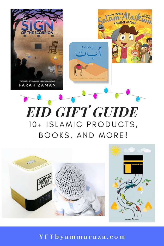 EID GIFT GUIDE - ISLAMIC TOYS, BOOKS AND PRODUCTS!
