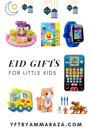 EID GIFT GUIDE - LITTLE KIDS!