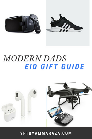 MODERN DADS EID GIFT GUIDE