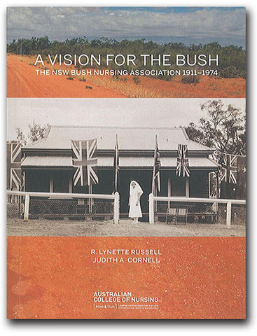 A Vision for the Bush by R Lynette Russell and Judith Cornell