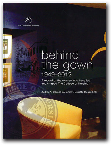 Behind the Gown by Judith Cornell and R Lynette Russell