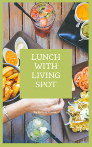 Lunch with Living Spot