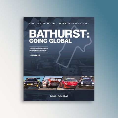 Bathurst: Going Global – 10 Years of Australia's International Enduro 2011-2020 Book (PRE-ORDER)