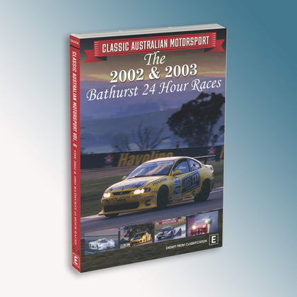 Classic Australian Motorsport Volume 6 - The 2002 & 2003 Bathurst 24 Hour Races DVD (PRE-ORDER)