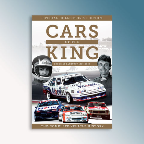 Cars Of The King - Peter Brock Collector's Edition Bathurst Soft Cover Book