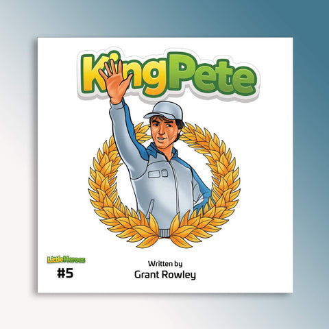Little Heroes King Pete Book (PRE-ORDER)