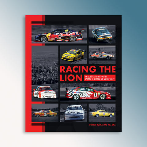 Racing The Lion: An Illustrated History of Holden in Australian Motorsport (PRE-ORDER)