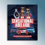 Sensational Adelaide - The Illustrated History of the Adelaide 500 Book (PRE-ORDER)