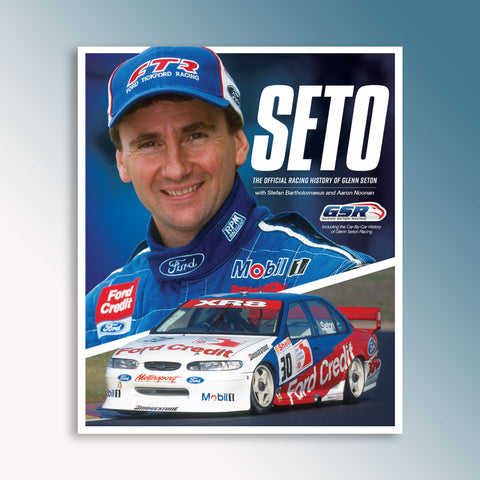 Seto: The Official Racing History of Glenn Seton Book (PRE-ORDER)