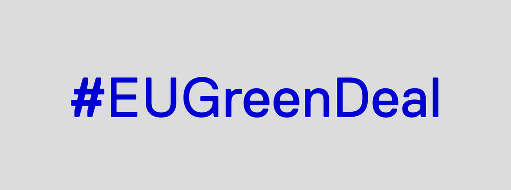 EU Green Deal – What Does It Mean?