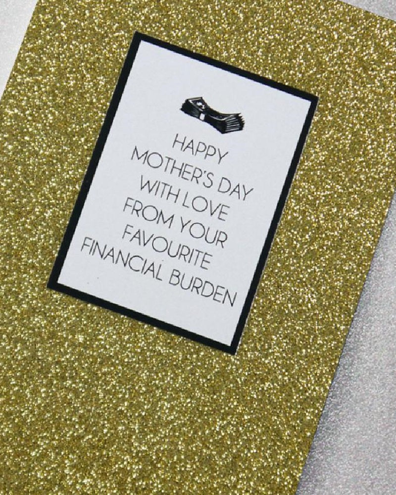 Financial Burden Mothers Day Card