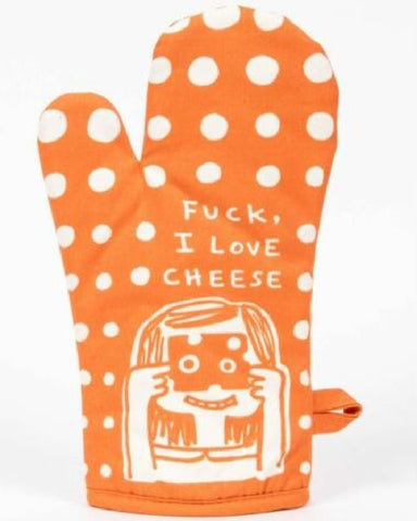 F*ck I Love Cheese Oven Mitt