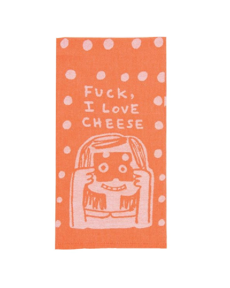 F*ck I Love Cheese Tea Towel